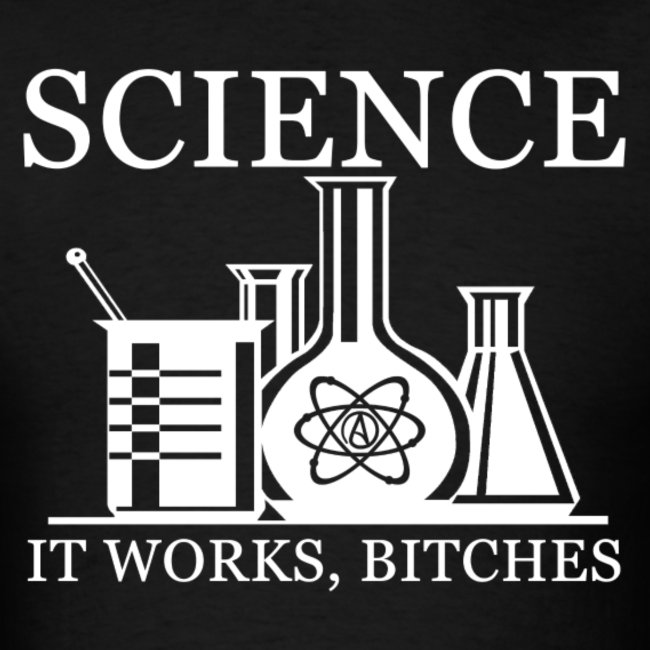 science-it-works-bitches-bring-your-love-of-science-and-freethinking-together-in-this-cool-shirt-with-the-popular-quote-by-richard-dawkins.jpg